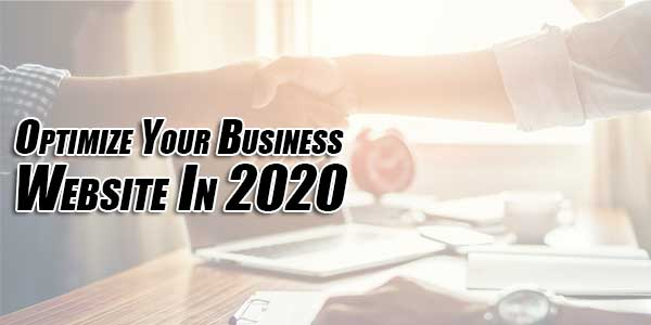Optimize-Your-Business-Website-In-2020