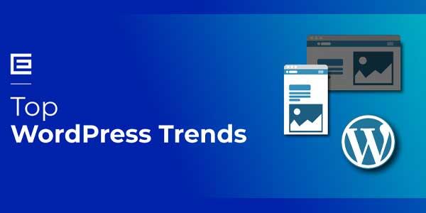 Top-WordPress-Trends