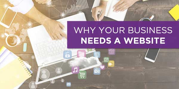 Why-Your-Business-Needs-A-Website