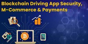 Blockchain-Driving-App-Security,-M-Commerce-&-Business-INFOGRAPHICS