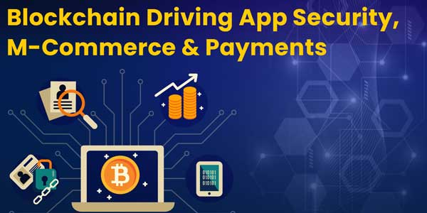 Blockchain-Driving-App-Security,-M-Commerce-&-Business-INFOGRAPHICS
