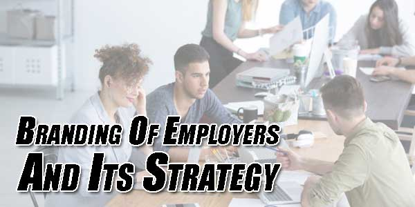 Branding-Of-Employers-And-Its-Strategy