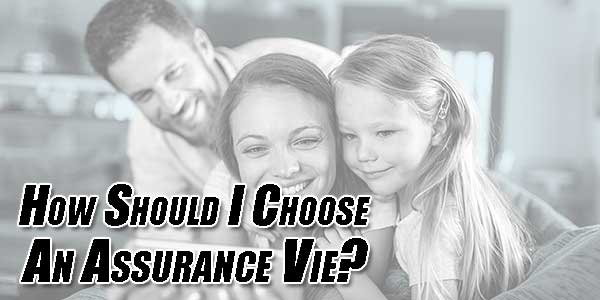 How-Should-I-Choose-An-Assurance-Vie