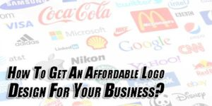 How-To-Get-An-Affordable-Logo-Design-For-Your-Business