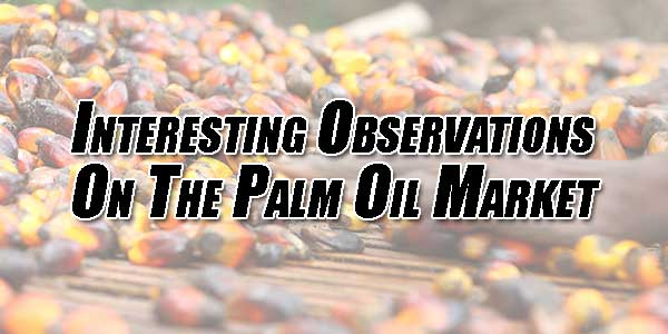 Interesting-Observations-On-The-Palm-Oil-Market