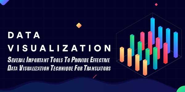 Several-Important-Tools-To-Provide-Effective-Data-Visualization-Technique-For-Translators