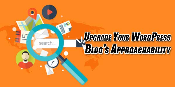 Upgrade-Your-WordPress-Blog's-Approachability
