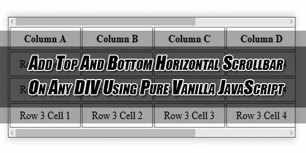 Add-Top-And-Bottom-Horizontal-Scrollbar-On-Any-DIV-Using-Pure-Vanilla-JavaScript