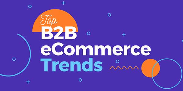 B2B-ECommerce-Trends-To-Follow-In-2020
