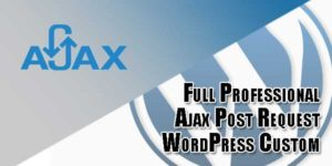 Full-Professional-Ajax-Post-Request-WordPress-Custom-Plugin