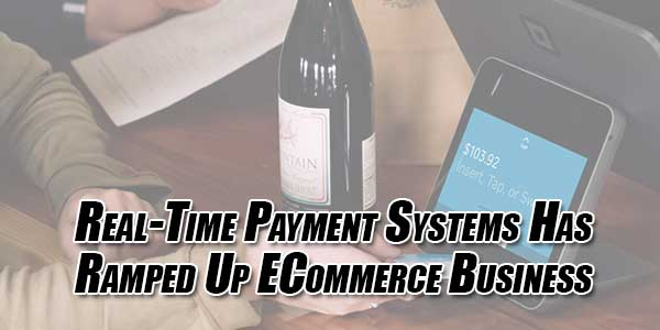 Real-Time-Payment-Systems-Has-Ramped-Up-ECommerce-Business