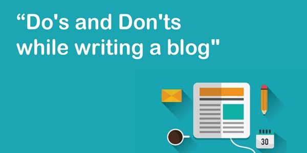 Do's-And-Don'ts-While-Writing-A-Blog