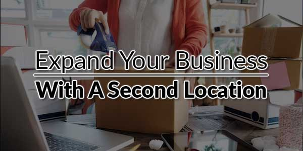 Expand-Your-Business-With-a-Second-Location