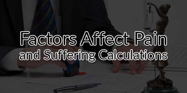Factors-Affect-Pain-and-Suffering-Calculations