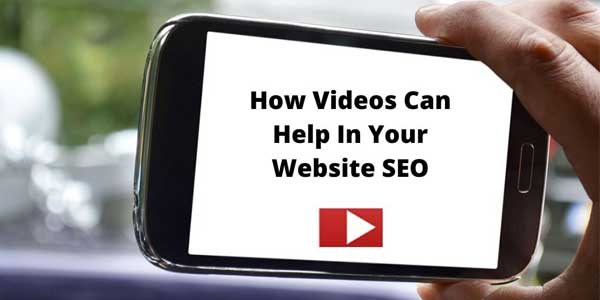 How-Videos-Can-Help-In-Your-Website-SEO