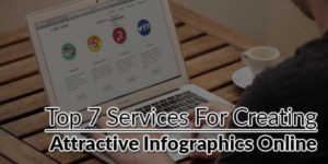 Top-7-Services-For-Creating-Attractive-Infographics-Online