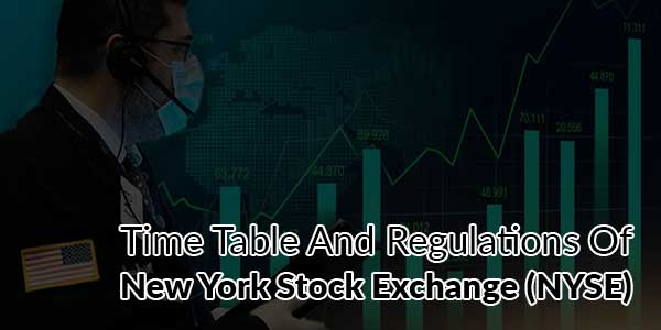 Time-Table-And-Regulations-Of-New-York-Stock-Exchange-(NYSE)