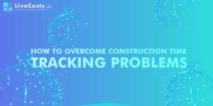 How-To-Overcome-Construction-Time-Tracking-Problems-Infographics