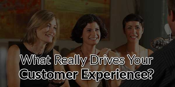 What-Really-Drives-Your-Customer-Experience