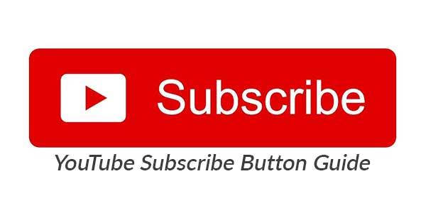 YouTube-Subscribe-Button-Guide