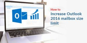 How-To-Increase-The-Outlook-Mailbox-Size-Limit-Manually