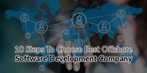 10-Steps-To-Choose-Best-Offshore-Software-Development-Company