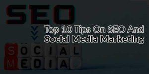 Top-10-Tips-On-SEO-And-Social-Media-Marketing