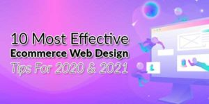 10-Most-Effective-Ecommerce-Web-Design-Tips-for-2020-&-2021