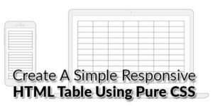 Create-A-Simple-Responsive-HTML-Table-Using-Pure-CSS