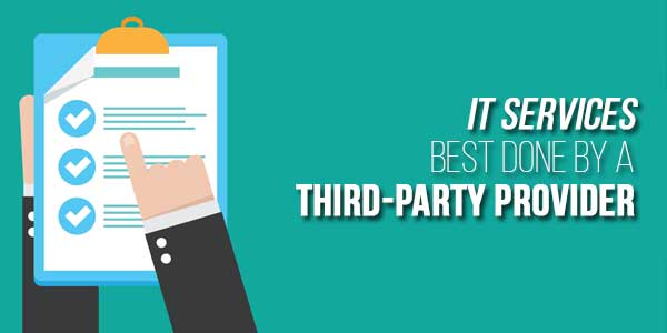 IT-Services-Best-Done-by-a-Third-Party-Provider