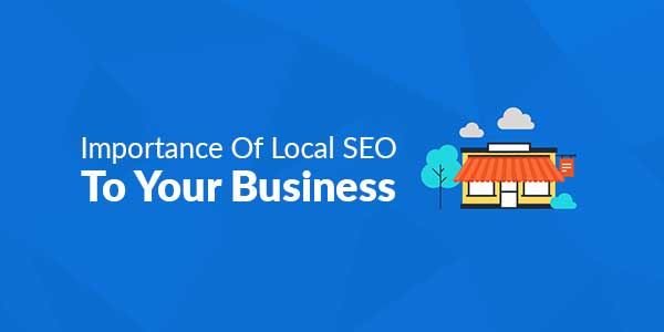 Importance-Of-Local-SEO-To-Your-Business