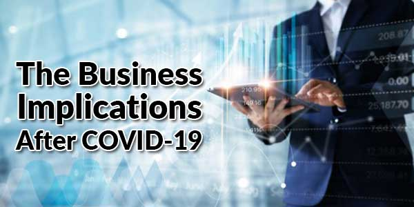 The-Business-Implications-After-COVID-19