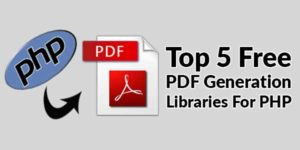 Top-5-Free-PDF-Generation-Libraries-For-PHP