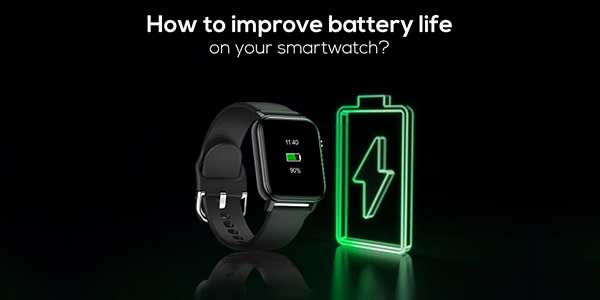 How-To-Improve-Battery-Life-Of-Your-Smartwatch