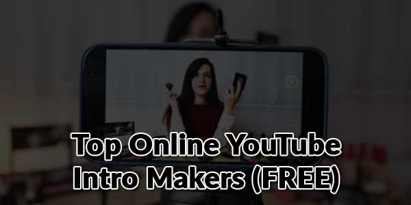 Top-Online-Youtube-Intro-Makers-(FREE)