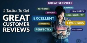 5-Tactics-To-Get-Great-Customer-Reviews