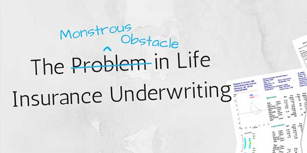 The-Problem-In-Life-Insurance-Underwriting