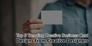 Top-5-Trending-Creative-Business-Card-Designs-from-Creative-Designers