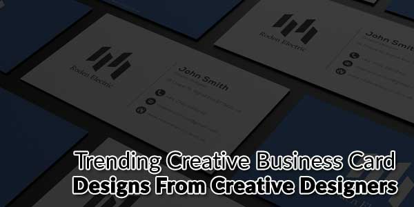 Trending-Creative-Business-Card-Designs-from-Creative-Designers
