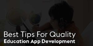 Best-Tips-For-Quality-Education-App-Development