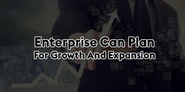 Enterprise-Can-Plan-for-Growth-and-Expansion