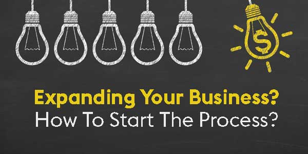Expanding-Your-Business--How-To-Start-The-Process