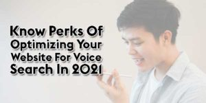 Perks-Of-Optimizing-Your-Website-For-Voice-Search-In-2021