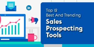 Top-12-Best-And-Trending-Sales-Prospecting-Tools