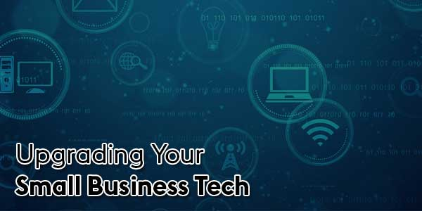 Upgrading-Your-Small-Business-Tech