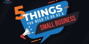 5-Things-You-Need-To-Do-As-A-Small-Business-Infographic