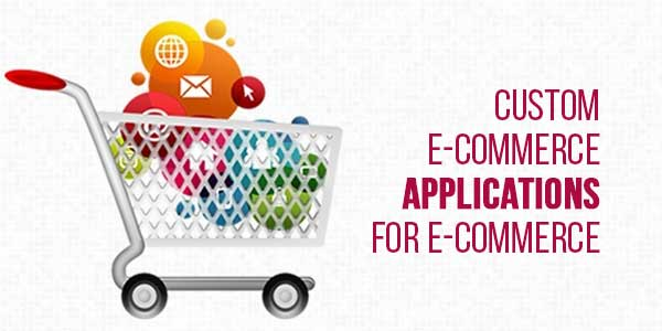 Custom-E-Commerce-Applications-For-E-Commerce