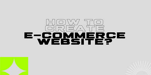 How-To-Create-E-Commerce-Website
