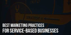 Best-Marketing-Practices-for-Service-Based-Businesses