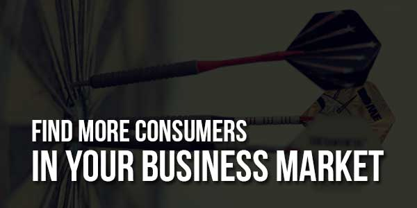 Find-More-Consumers-in-Your-Business-Market